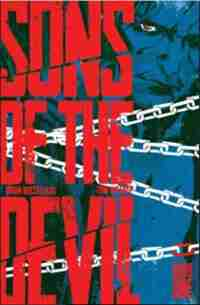 Sons Of The Devil Volume 1 by Brian Buccellato