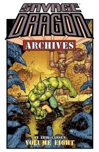 Savage Dragon Archives Volume 8