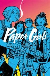 Paper Girls Volume 1 by Brian K Vaughan