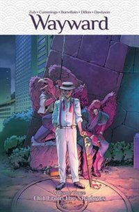 Wayward Volume 3: Out From The Shadows: Out From The Shadows by Jim Zub