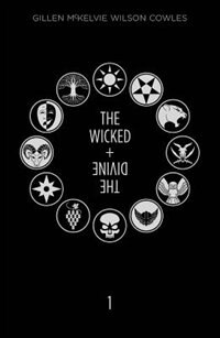 The Wicked + The Divine Deluxe Edition: Year One: Year One by Kieron Gillen