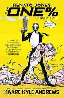 Renato Jones: The One % Volume 1 by Kaare Andrews