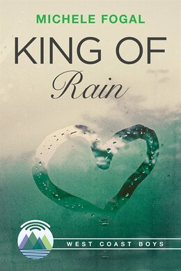 Book King of Rain by Michele Fogal