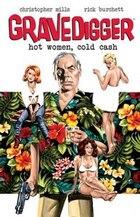 Gravedigger: Hot Women Cold Cash