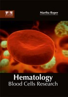 Hematology: Blood Cells Research