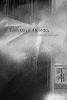 Every Day but Tuesday