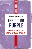 Alice Walker's The Color Purple: Bookmarked