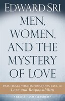 men, Women And The Mystery Of Love