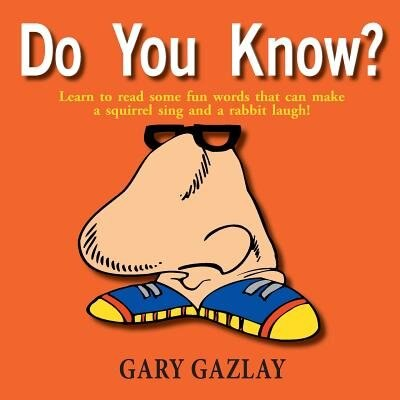 Do You Know? by Gary Gazlay
