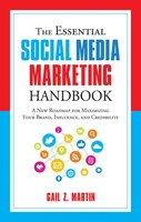 The Essential Social Media Marketing Handbook: A New Roadmap for Maximizing Your Brand, Influence…