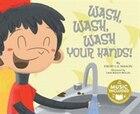 Wash, Wash, Wash Your Hands!