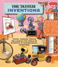Time Traveler Inventions: Travel Through Time And Take A Peek Into The World Of Scientific…