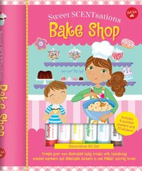 Bake Shop: Create Your Own Illustrated Tasty Treats With Tantalizing Scented Markers And Delectable…