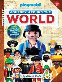 Journey Around The World: Explore More Than 30 Fun Destinations