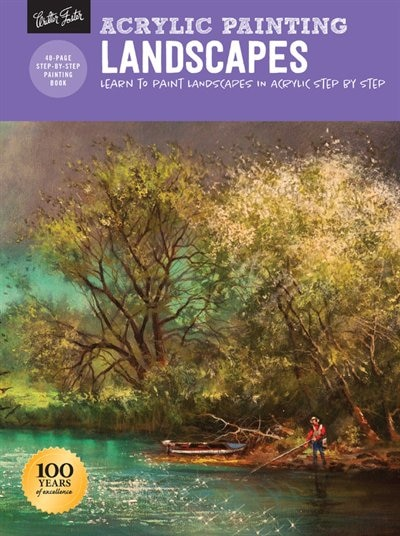 Acrylic Painting: Landscapes: Learn To Paint Landscapes In Acrylic Step By Step by Tom Shropshire