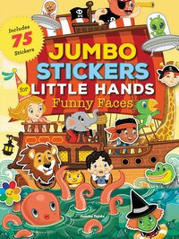 Jumbo Stickers For Little Hands: Funny Faces: Includes 75 Reusable Vinyl Stickers