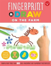 Fingerprint & Draw: On The Farm: Draw & Paint More Than 30 Cool Fingerprint And Thumbprint…