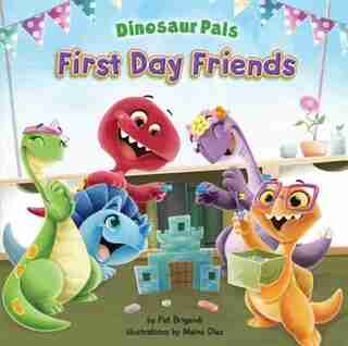 First Day Friends by Pat Brigandi