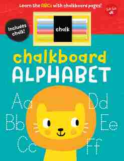 Chalkboard Alphabet: Learn The Abcs With Chalkboard Pages! by Stephen Barker