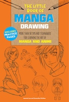 The Little Book Of Manga Drawing: More Than 50 Tips And Techniques For Learning The Art Of Manga…