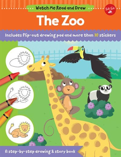 Watch Me Read And Draw: The Zoo: A Step-by-step Drawing & Story Book by Samantha Chagollan