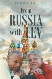 From Russia with Lev by Fred Ragsdale