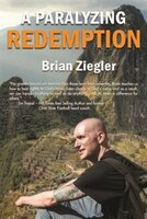 Book A Paralyzing Redemption by Brian Ziegler