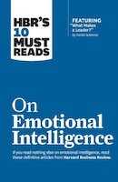 """HBR's 10 Must Reads on Emotional Intelligence (with featured article """"What Makes a Leader?"""" by…"""