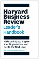 The Harvard Business Review Leader's Handbook: Make An Impact, Inspire Your Organization, And Get…