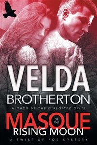 Masque of the Rising Moon by Velda Brotherton