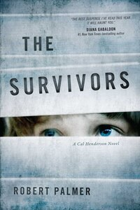 The Survivors: A Cal Henderson Novel
