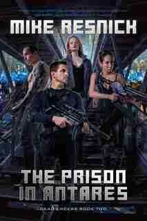 The Prison In Antares by MIKE RESNICK