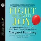 FIGHT BACK WITH JOY - AUDIOBOOK: Unabridged