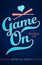 Game On: A Lewis Creek Novel
