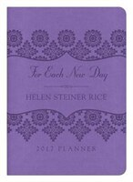 Book 2017 Planner For Each New Day by Helen Steiner Rice