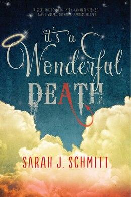 Book It's a Wonderful Death by Sarah J. Schmitt