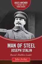 Man of Steel: Joseph Stalin: Russia's Ruthless Ruler