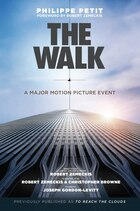 The Walk: Previously published as To Reach The Clouds