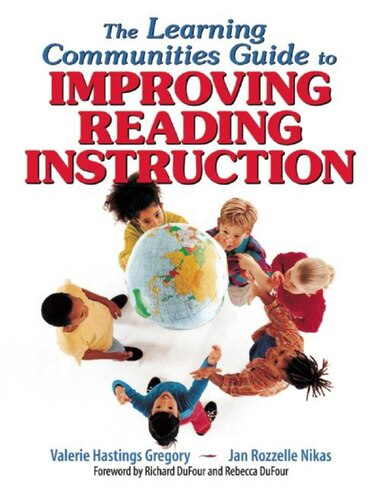 The Learning Communities Guide To Improving Reading Instruction by Valerie Hastings Gregory