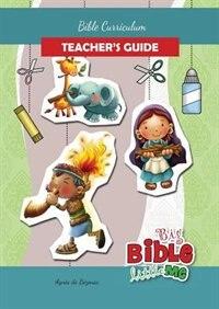 Bible Curriculum for Parents and Teachers: Teacher's Guide by Agnes de Bezenac