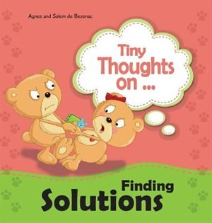 Tiny Thoughts on Finding Solutions: We can work this out! by Agnes de Bezenac