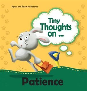 Tiny Thoughts on Patience: It's wise to wait! by Salem de Bezenac