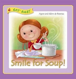 Smile for Soup: Veggies hidden away by Agnes de Bezenac