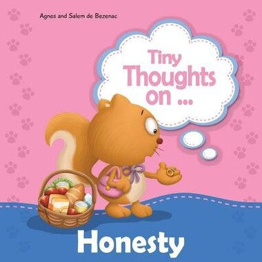 Tiny Thoughts on Honesty: How I feel when I steal by Agnes de Bezenac