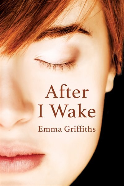 After I Wake by Emma Griffiths