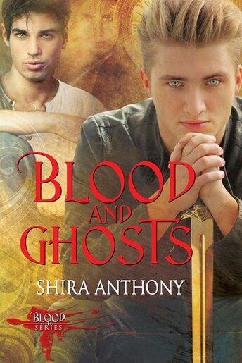 Blood and Ghosts by Shira Anthony