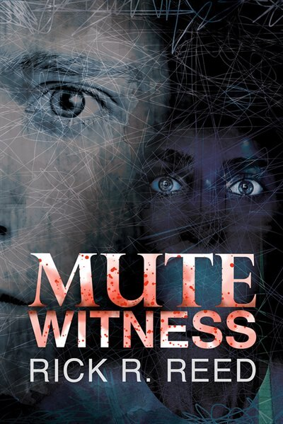 Mute Witness by Rick R. Reed