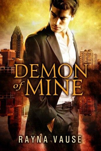 Demon of Mine by Rayna Vause