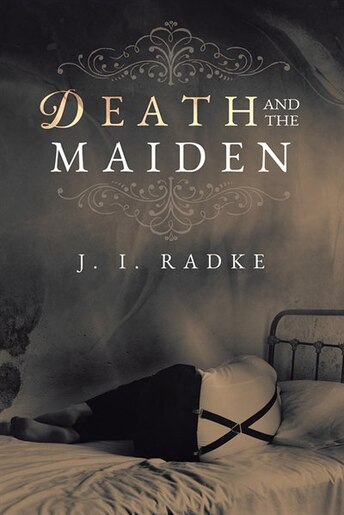 Death and the Maiden by J. I. Radke