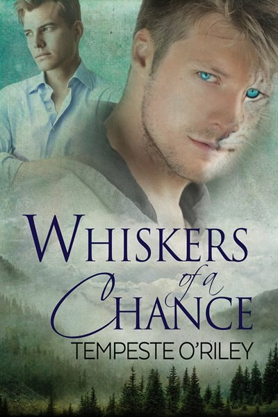 Whiskers of a Chance by Tempeste O'Riley